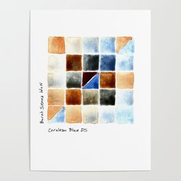 Color Chart - Burnt Sienna (W&N) and Cerulean Blue (DS) Poster