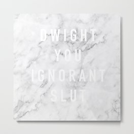 Ignorant Slut (Marble) Metal Print