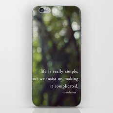 confucius say: life is simple iPhone & iPod Skin