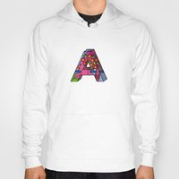 letter Hoodies featuring Letter A by Stefan Stettner
