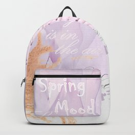 Spring-mood, hello-spring, spring-is-coming, spring, quotes, collage, cyclamen lilac purple society6 Backpack