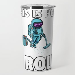 Astronaut Spaceman Space Galaxy Travel Mug