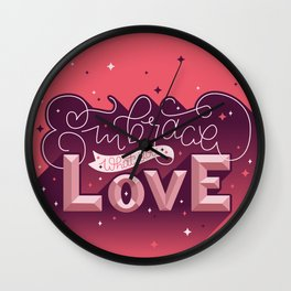 Embrace What You Love Wall Clock