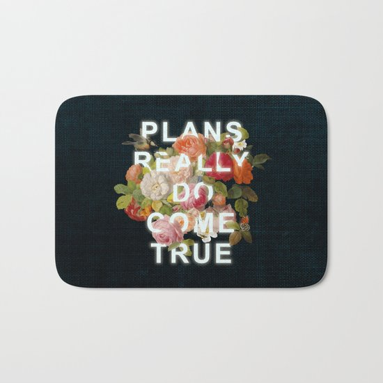 Plans Really Do Come True Bath Mat