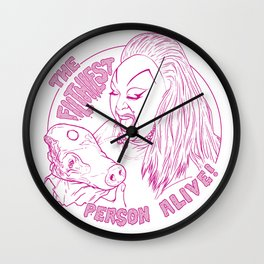 The Filthiest Person Alive! Wall Clock