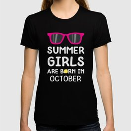 Summer Girls in OCTOBER T-Shirt for all Ages T-shirt