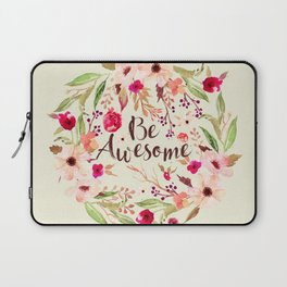Be Awesome 2 Laptop Sleeve