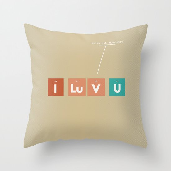 We've Got Chemistry Throw Pillow