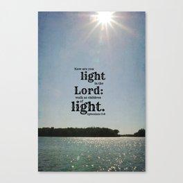 Ephesians 5 Light Lord Canvas Print