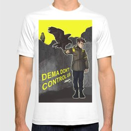 dema don't control us T-shirt