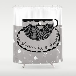 A Storm In a Teacup Shower Curtain