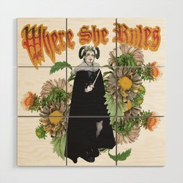 Melonie: Victorian Flower Series, Where She Rules Wood Wall Art