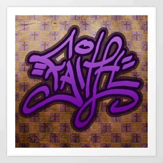 Faith (Graffiti) Art Print