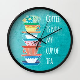 Not My Cup Wall Clock