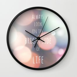 THE BRIGHT SIDE Wall Clock