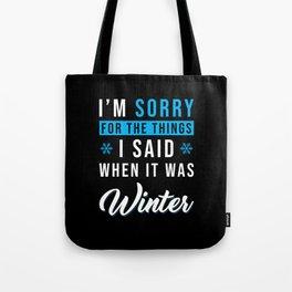 Funny Saying Spring Tote Bag
