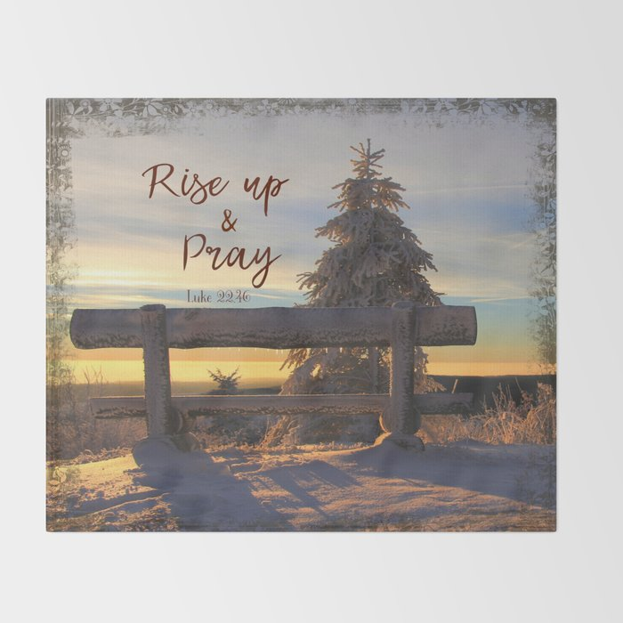 Rise up and Pray Verse Quote Snow Sunrise Throw Blanket