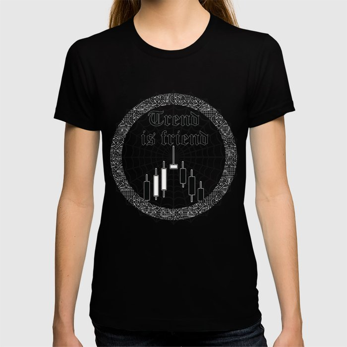 Trend is friend T-shirt