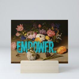 Empower. Mini Art Print