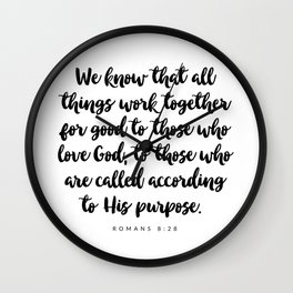 Romans 8:28 - Bible Verse Wall Clock