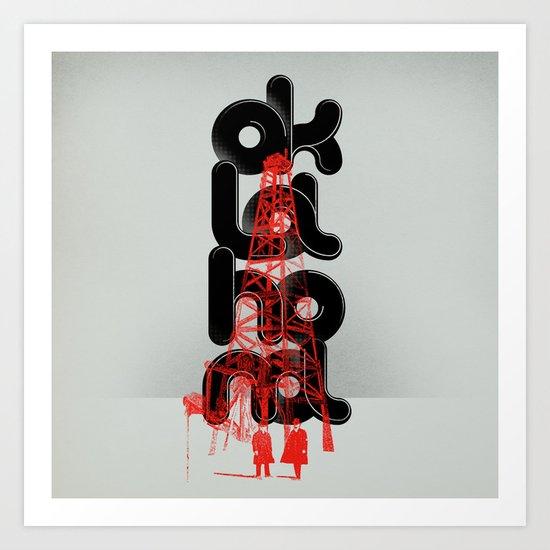 Oil-klahoma  Art Print