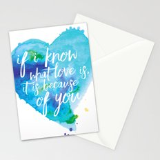 If I know what love is... Stationery Cards