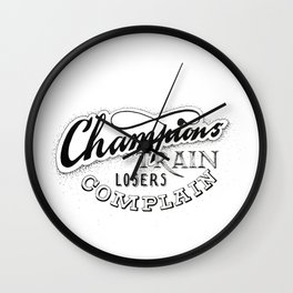 Champions train - losers complain Wall Clock
