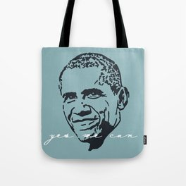 Yes We Can III Tote Bag