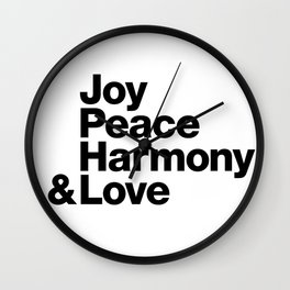 Joy, Peace, Harmony & Love Wall Clock