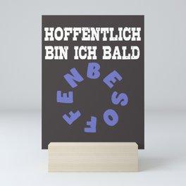 Lustiger Spruch mit Alkohol Hoffentlich schnell Mini Art Print