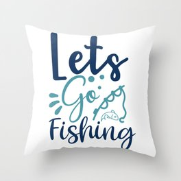 Lets Go Fishing-01_1 Throw Pillow
