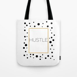 Hustle Quote Inspirational Print Motivational Quote Everyday I Hustlin Office Poster Office Print Tote Bag