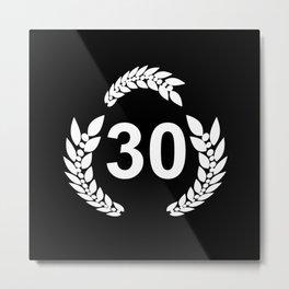 30 laurel wreath, birthday present 30th Metal Print