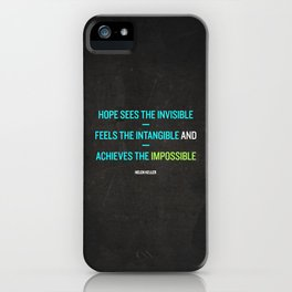Hope - Helen Keller iPhone Case