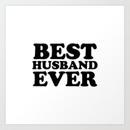 Best husband Art Print
