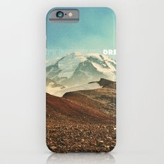 Don't Forget to Dream Slim Case iPhone 6s