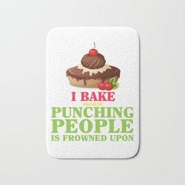 Baking T-Shirt Cupcake Shirt Punching People Gift For Baker Bath Mat