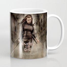 Kneel Or Die Coffee Mug