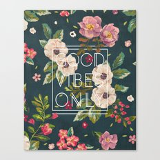 Good Vibes Only // Floral Typography Canvas Print