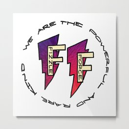 Fizzle Force Logo Metal Print
