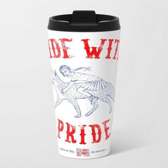 Ride with pride Metal Travel Mug