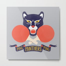 Ping Pong Panthers Metal Print