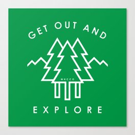 Get Out and Explore Canvas Print