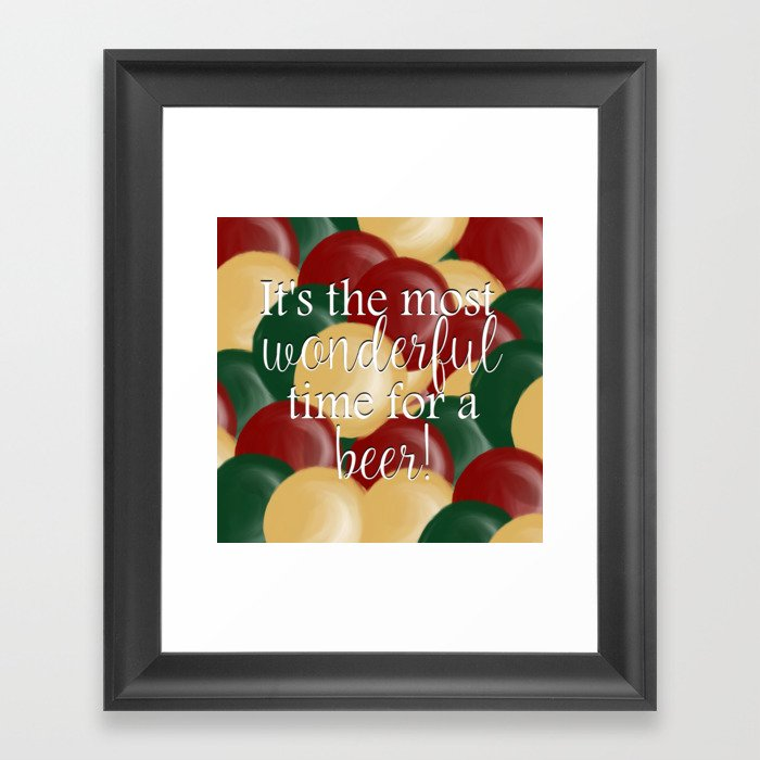 It's The Most Wonderful Time For A Beer Framed Art Print