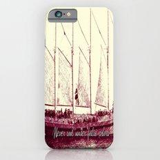Never sail under false colors iPhone 6s Slim Case