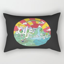 Life is All Right (Color) Rectangular Pillow