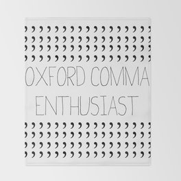 Oxford comma Enthusiast, Grammar Love, Writing, Writer Throw Blanket
