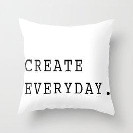 Create Everyday Throw Pillow