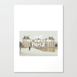 Just Run Away to Paris Canvas Print