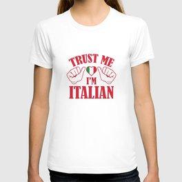 Trust Me I'm Italian T-shirt